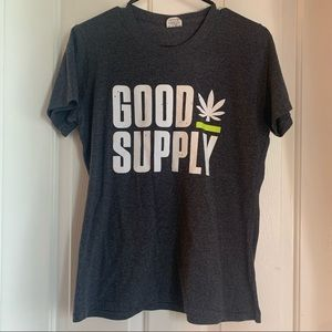 3/$15 🍀 Good Supply Cannabis Shirt